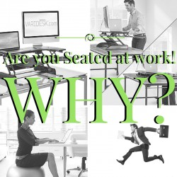 Are you Seated at work!